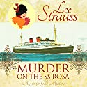 Murder on the SS Rosa: A Ginger Gold Mystery Novella Audiobook by Lee Strauss Narrated by Elizabeth Klett
