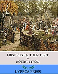 First Russia, Then Tibet (English Edition)