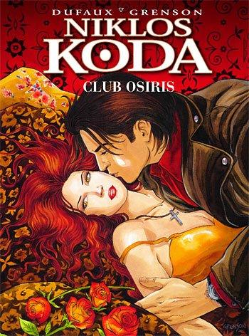 Niklos Koda Bd. 8: Club Osiris Gebundenes Buch – 2006 Jean Dufaux Olivier Grenson Schreiber & Leser 393710254X