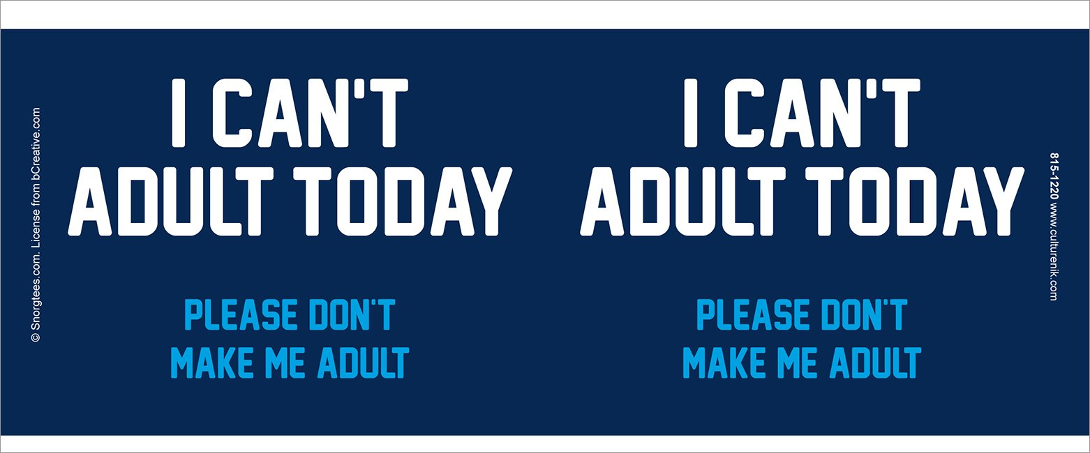 Snorg Tees I Can't Adult Today Novelty Attitude Lifestyle College Humor Ceramic Gift Coffee (Tea, Cocoa) 11 Oz. Mug by Culturenik (Image #2)
