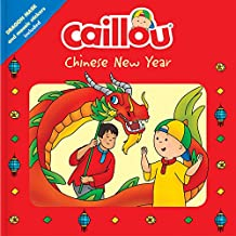 Caillou: Chinese New Year: Dragon Mask and Mosaic Stickers Included