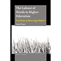 The Labour of Words in Higher Education