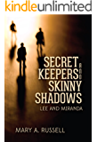 Secret Keepers and Skinny Shadows:  Romance Murder Mystery Series (Lee and Miranda, Book One 1)