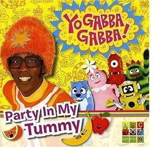 Party in My Tummy