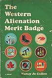 Western Alienation Merit Badge, The