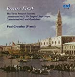 Franz Liszt: The 3 Petrarch Songs; Liebestraum No. 3; Un Sospiro; Impromptu; Consolation No. 3; Gondoliera