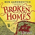 Broken Homes: PC Peter Grant, Book 4 Hörbuch von Ben Aaronovitch Gesprochen von: Kobna Holdbrook-Smith