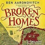 Broken Homes: PC Peter Grant, Book 4 | Ben Aaronovitch