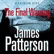 Maximum Ride: The Final Warning (Adults Edition) | James Patterson