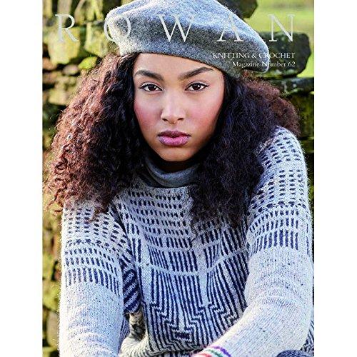 (Rowan Knitting and Crochet Magazine 62 Fall 2017 )