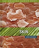 img - for Skin (Amazing Human Body) book / textbook / text book