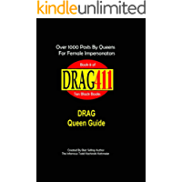DRAG411's DRAG Queen Guide: Book 8 (The 10 Black Books)