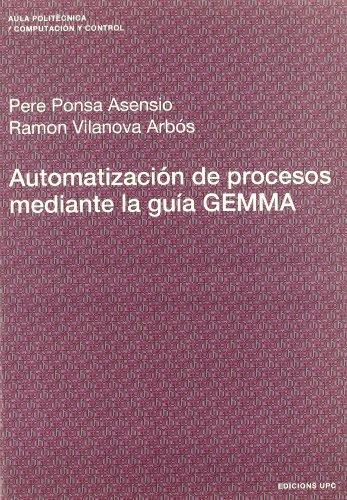 Descargar Libro Automatización De Procesos Mediante La Guía Gemma Pere Ponsa Asensio