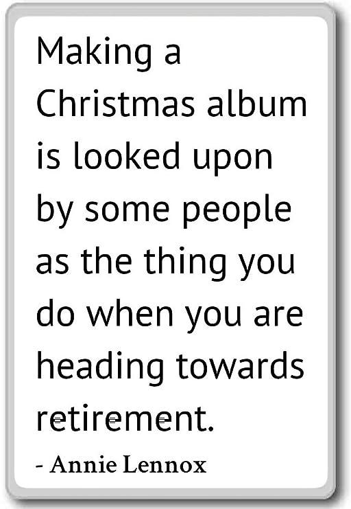 Hacer un álbum de Navidad es visto por som... - Annie Lennox citas ...