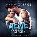Meine Obsession: Mein Peiniger, Volume 2 Hörbuch von Anna Zaires, Dima Zales Gesprochen von: Nina Schoene, Sven Macht