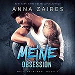 Meine Obsession: Mein Peiniger, Volume 2   Anna Zaires,Dima Zales