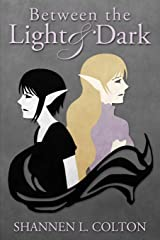 Between the Light and Dark Paperback