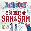 The Secrets of Sam and Sam Audiobook by Susie Day Narrated by Sarah Langton
