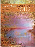 Landscapes in Oils (How to Paint)