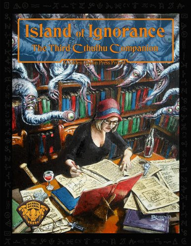 Island of Ignorance the Third Cthulhu Companion