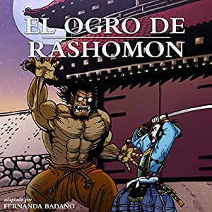 El Ogro de Rashomon [Ogre of Rashomon] (Spanish Edition) Audiobook