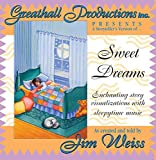 img - for Sweet Dreams: Enchanting story visualizations with sleepytime music book / textbook / text book