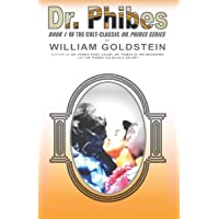 Dr. Phibes (THE CULT-CLASSIC DR. PHIBES SERIES) (Volume 1)