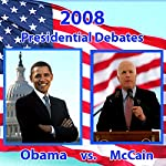 2008 First Presidential Debate: Barack Obama and John McCain (9/26/08) | Barack Obama,John McCain