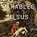The Parables of Jesus Teaching Series Lecture by R.C. Sproul Narrated by R.C. Sproul