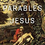The Parables of Jesus Teaching Series | R.C. Sproul