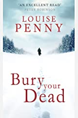 Bury Your Dead (Chief Inspector Gamache) Paperback