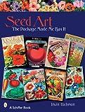 Seed Art, Irwin Richman, 0764328190