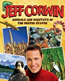 Animals and Habitats of the United States, Jeff Corwin, 0142414050