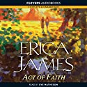 Act of Faith Audiobook by Erica James Narrated by Eve Matheson