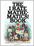 img - for The I Hate Mathematics! Book (A Brown Paper School Book) book / textbook / text book