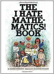 The I Hate Mathematics! Book (A Brown Paper School Book)