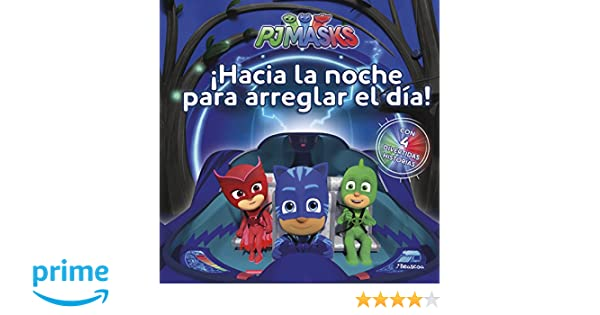 ¡Hacia la noche para arreglar el día! PJ Masks. Primeras lecturas: Amazon.es: Varios autores: Libros