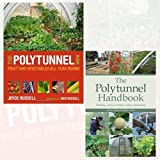 img - for The Polytunnel Book and The Polytunnel Handbook 2 Books Bundle Collection - Fruit and Vegetables All Year Round by Joyce Russell (2016-11-09) book / textbook / text book