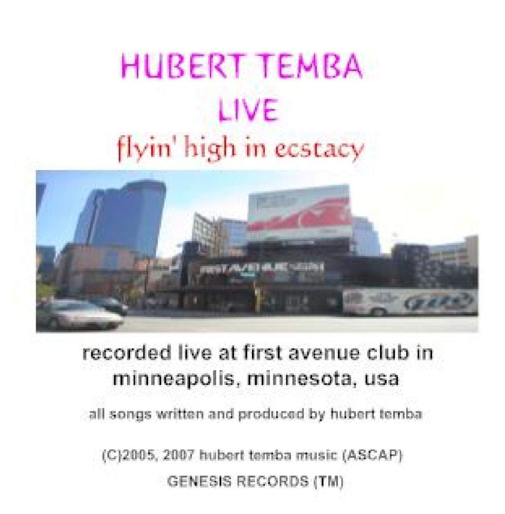 HUBERT TEMBA LIVE: flyin' high in ecstacy