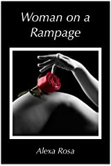 Woman on a Rampage Kindle Edition