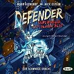 Der Schwarze Drache (Defender - Superheld mit blauem Blut 1) | Mark Huckerby,Nick Ostler
