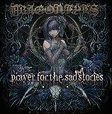 Prayer For The Sad Stories