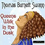 Queens Walk in the Dusk | Thomas Burnett Swann