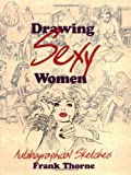 Drawing Sexy Women, Frank Thorne, 1560973870