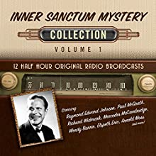 Inner Sanctum Mystery, Collection 1 Audiobook by  Black Eye Entertainment Narrated by  full cast