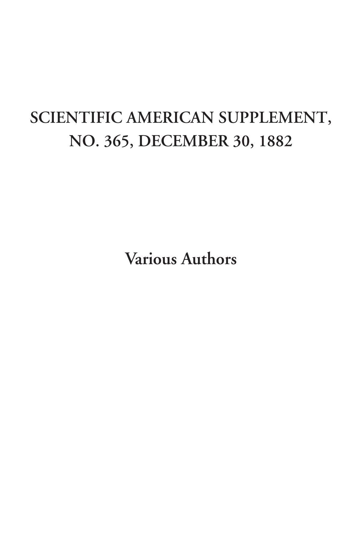 Download Scientific American Supplement, No. 365, December 30, 1882 pdf