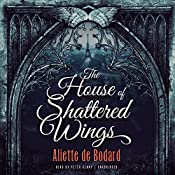 The House of Shattered Wings | Aliette de Bodard