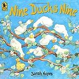 Nine Ducks Nine, Sarah Hayes, 0763638161