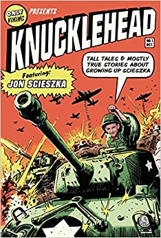 Knucklehead: Tall Tales And Mostly True Stories About Growing Up Scieszka Descargar PDF Gratis