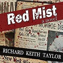 RED MIST: MARILYN MONROE. JFK. MURDER. ASSASSINATION. ONE WITNESS.